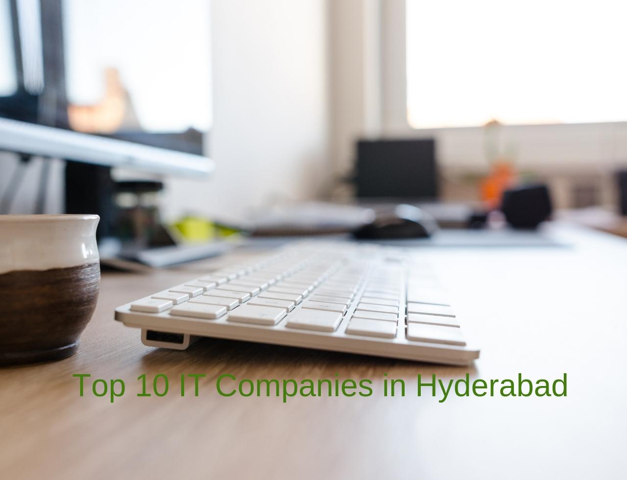 Top 10 IT Companies in Hyderabad