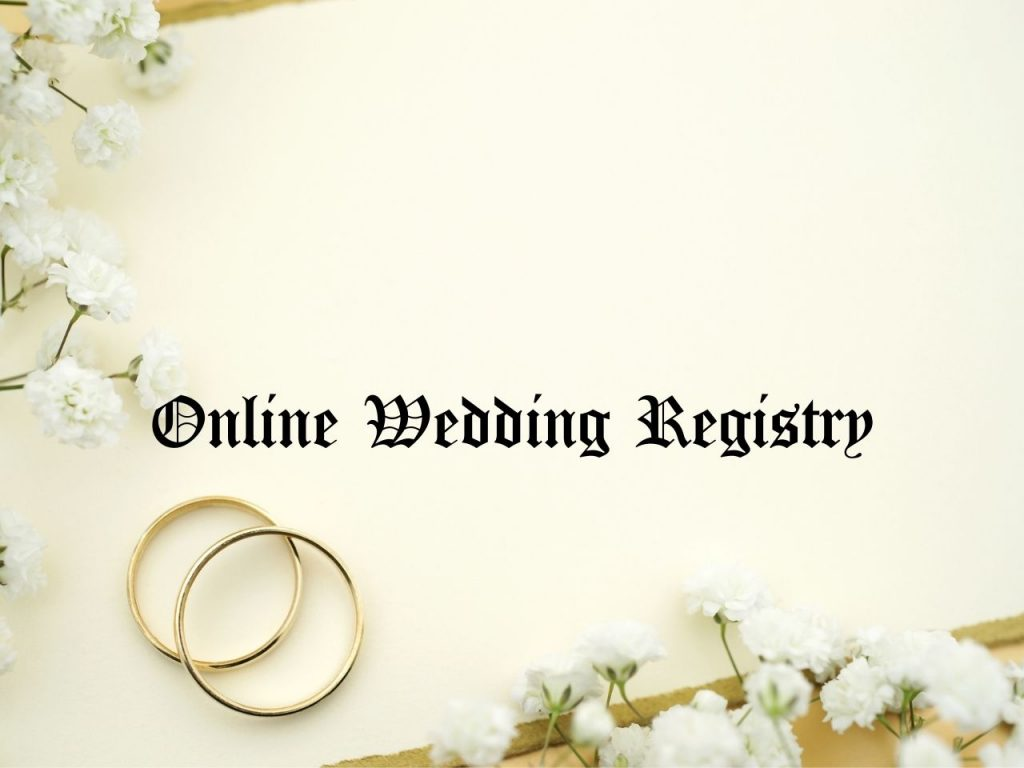 Online Wedding Registry