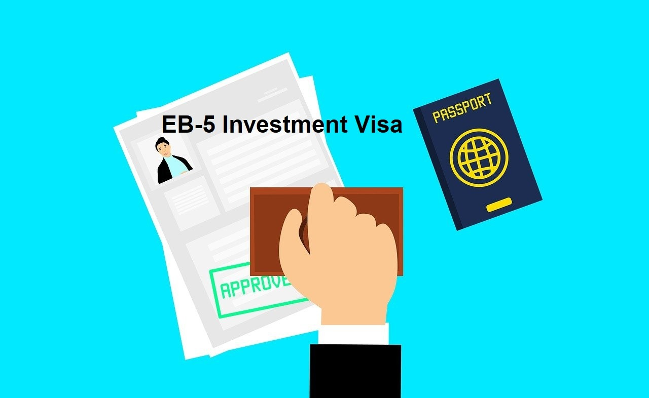 EB-5 Investment Visa