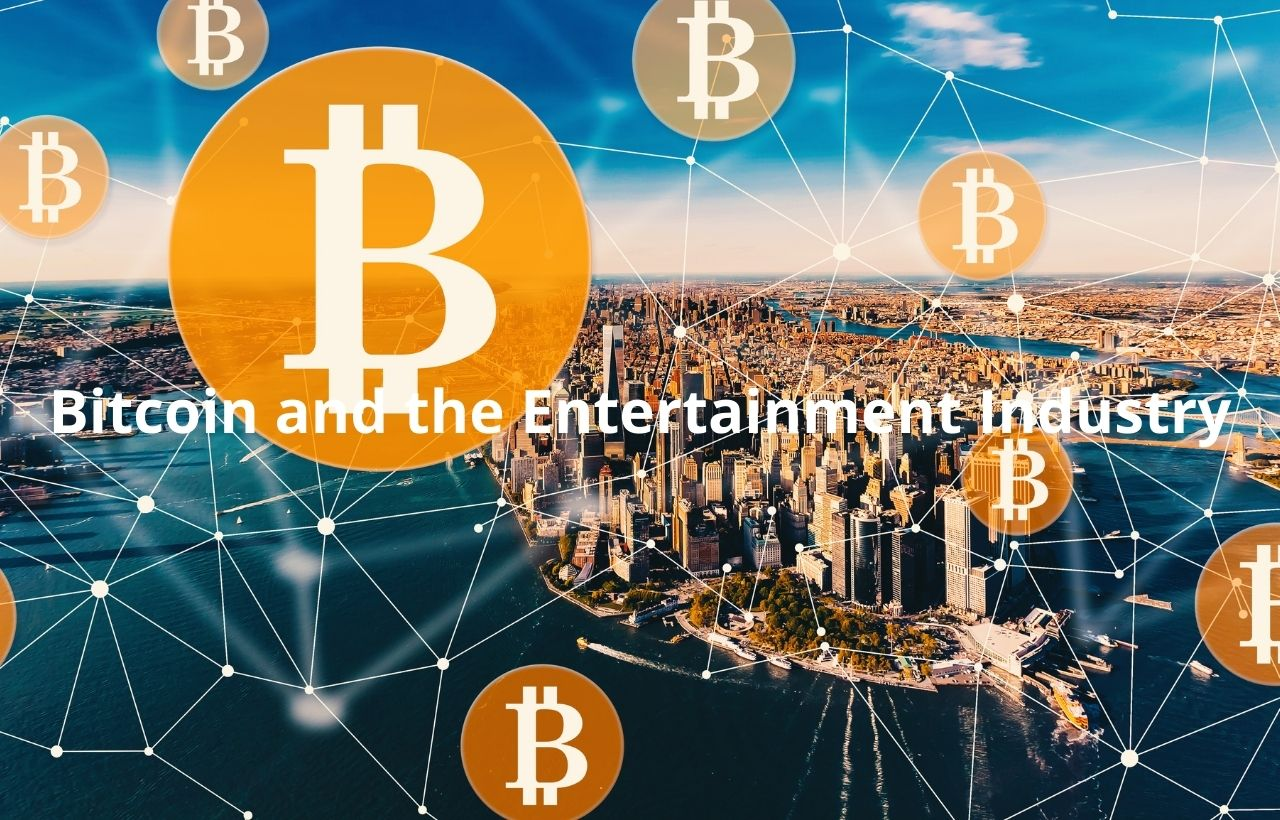 Bitcoin and the Entertainment Industry